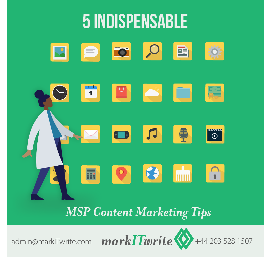 5 Indispensable MSP Content Marketing Tips