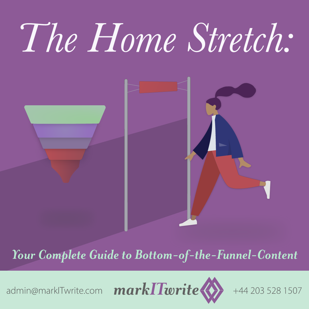 The Home Stretch: Your Complete Guide to Bottom-of-the-Funnel Content