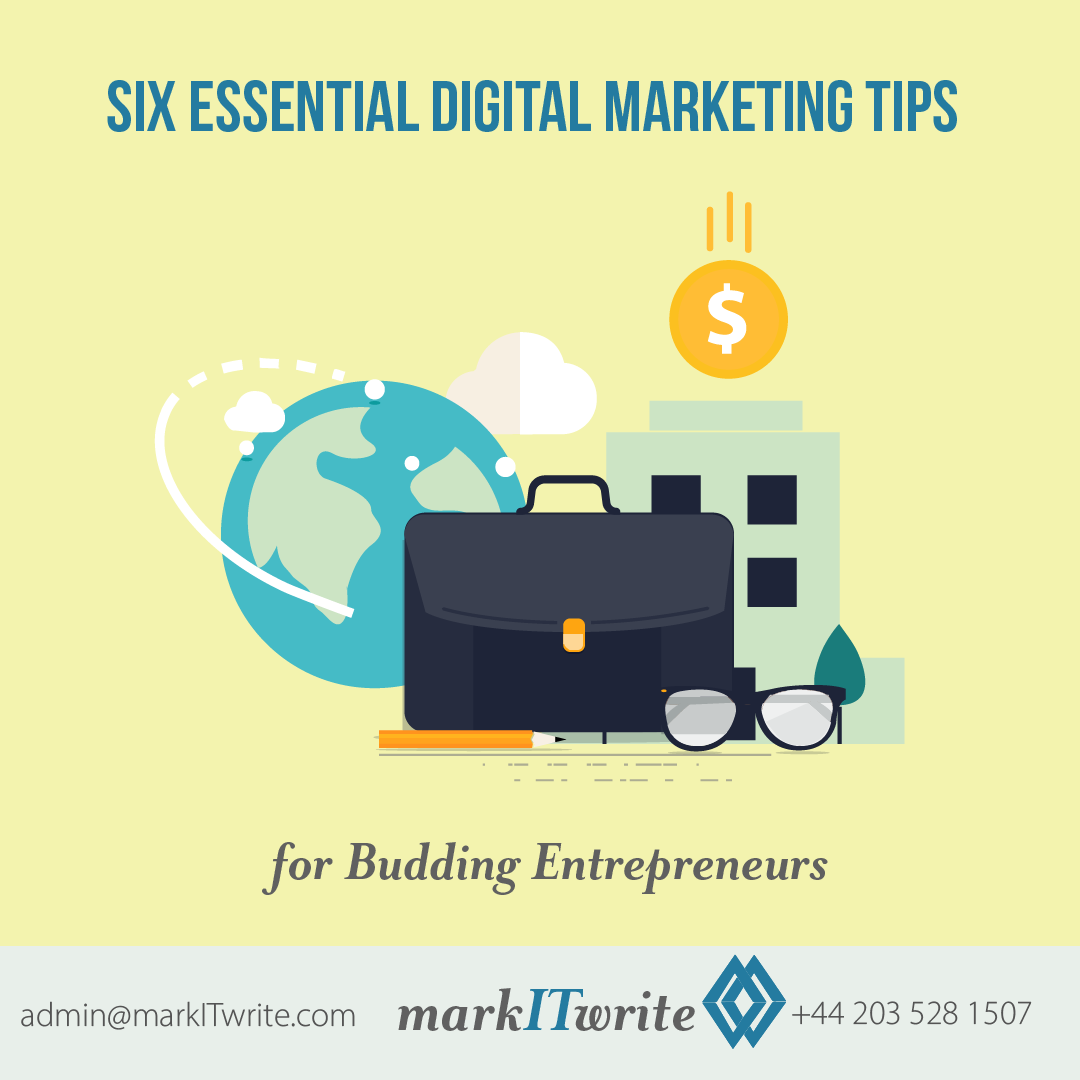 6 Essential Digital Marketing Tips for Budding Entrepreneurs