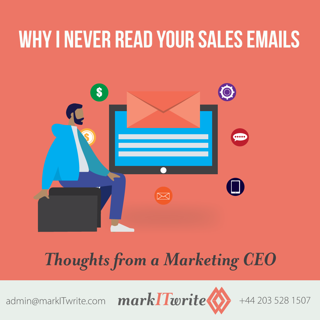 Why I Never Read Your Sales Emails – Thoughts from a Marketing CEO