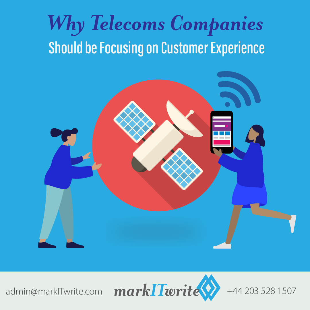 Why Telecoms Companies Should Be Focusing on Customer Experience
